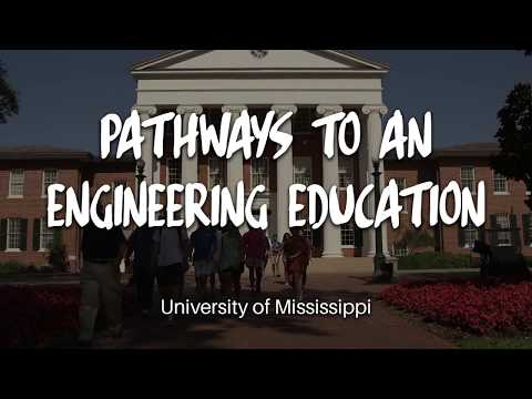 Pathways to an Engineering Education at the University of Mississippi