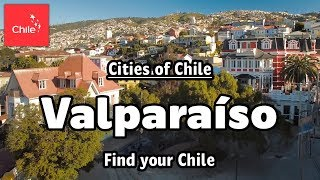 Cities of Chile:  Valparaíso - Find your Chile