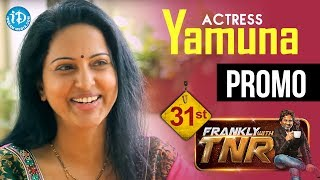 Actress Yamuna Exclusive Interview - Promo 1 || Frankly With TNR #31 || Talking Movies with iDream
