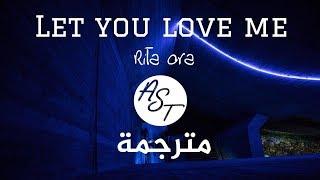 Rita Ora - Let You Love Me | Lyrics Video | مترجمة