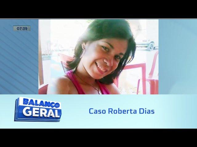 Mãe fala com a Record TV: Caso Roberta dias pode ser solucionado a qualquer momento