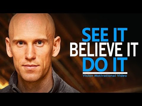 SEE IT, BELIEVE IT, DO IT – Best Motivational Video for Success, Students, and HAVING A VISION