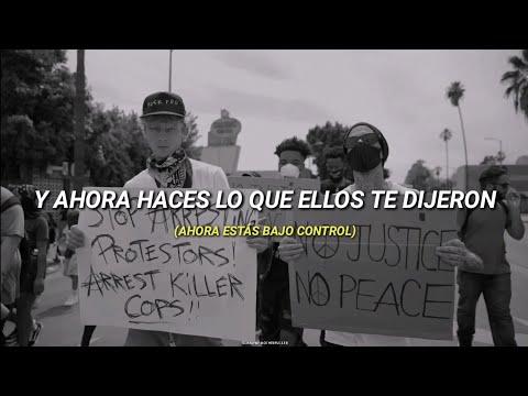 machine gun kelly – killing in the name (sub. español) #BLACKLIVESMATTER