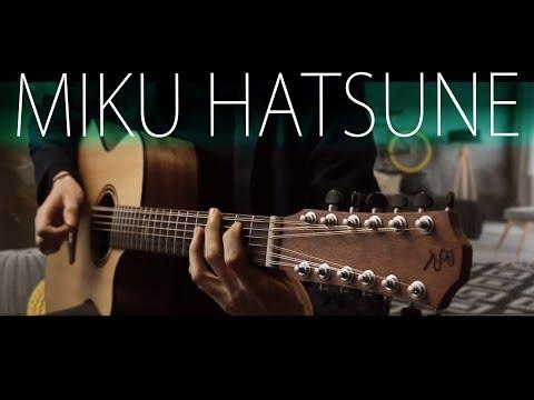 Miku Hatsune Dance on 12-string guitar