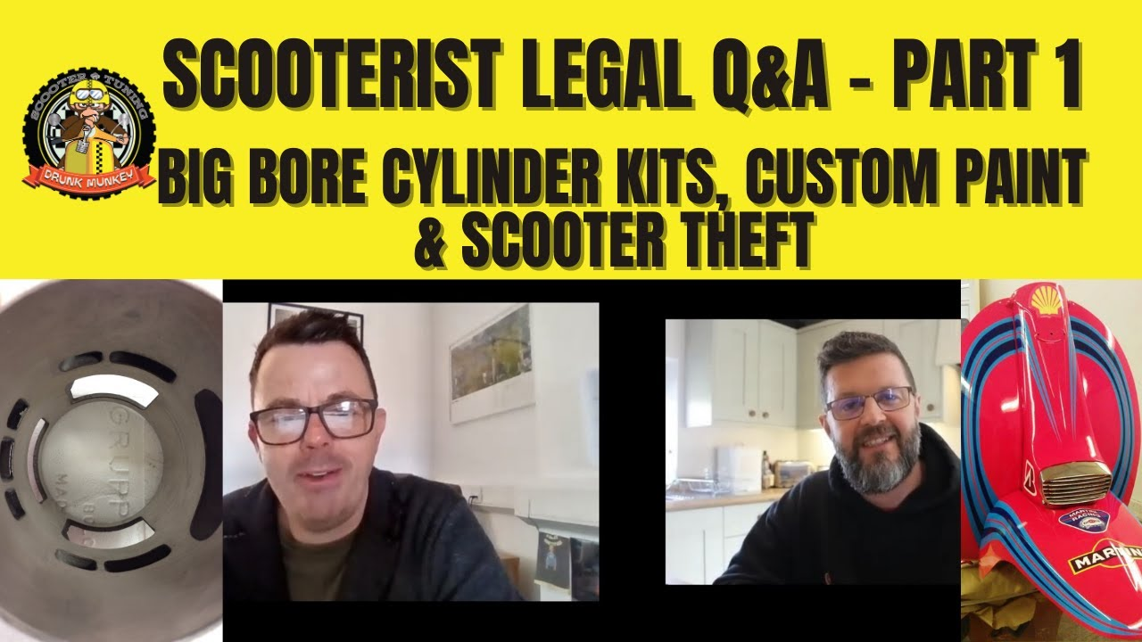 Scooterist Legal Q&A - Part 1: Big bore kits, custom paint, aftermarket exhausts, and scooter theft!