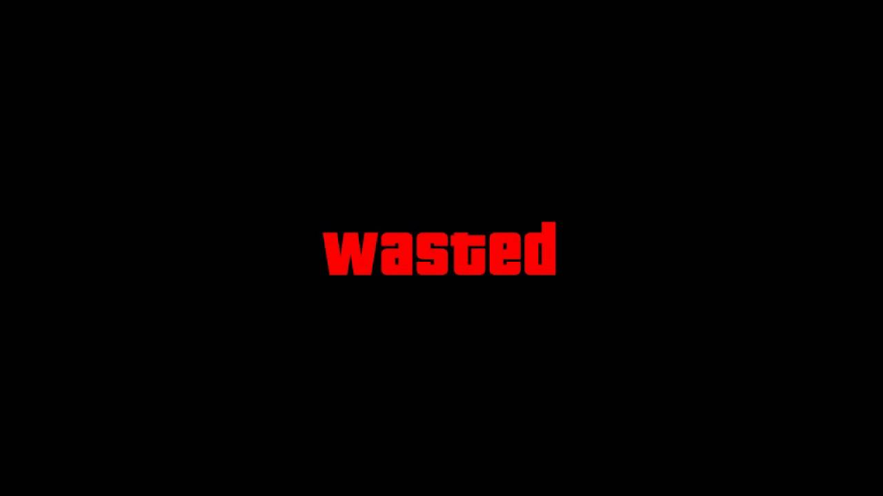 Wasted Busted Mission Failed Sound Effects With Text
