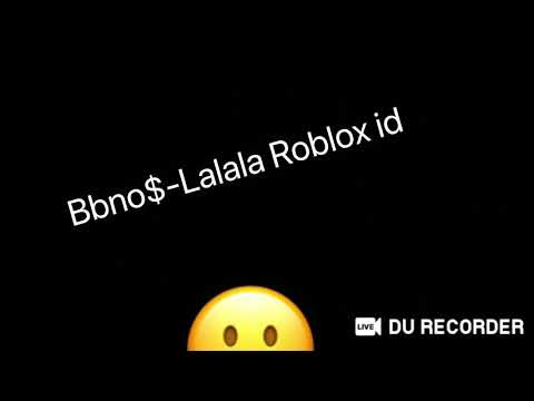 Ceeday Roblox Id Bbno Lalala Roblox Id Youtube