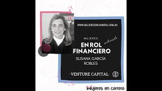 Mujer en Rol Financiero: Susana Garcia Robles