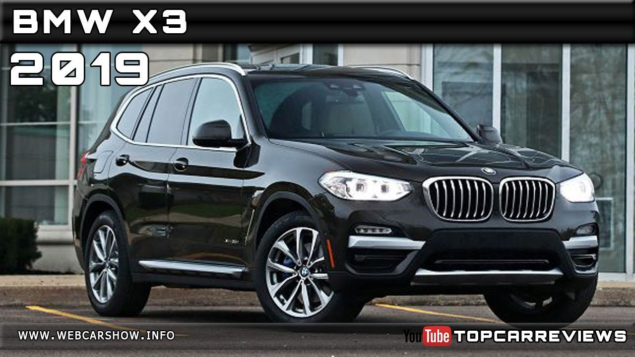2019 BMW X3 Review Rendered Price Specs Release Date