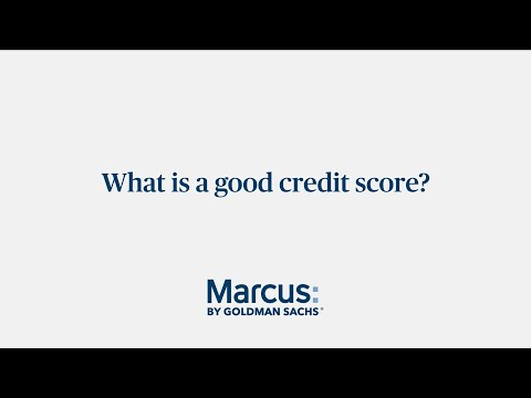 What Is A Good Credit Score | Marcus by Goldman Sachs®