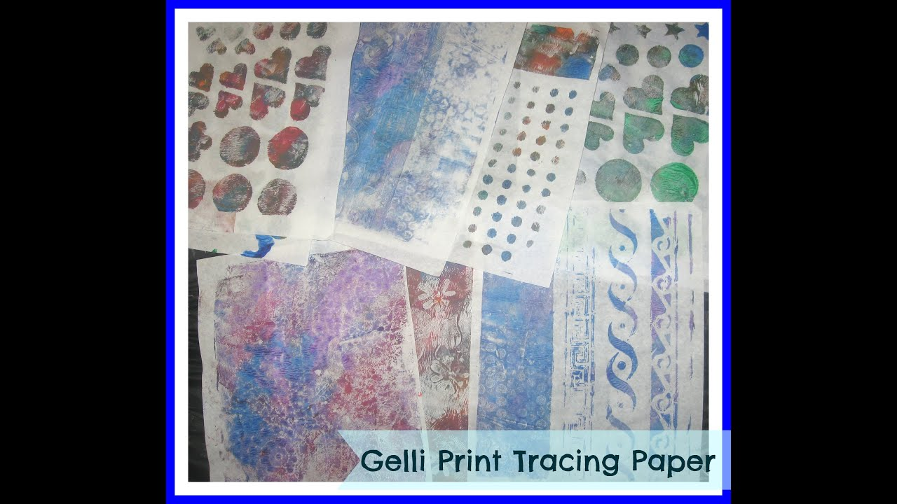How to gelli print on tracing paper gelli arts monoprinting plate how to gelli print on tracing paper gelli arts monoprinting plate tutorial youtube baditri Gallery