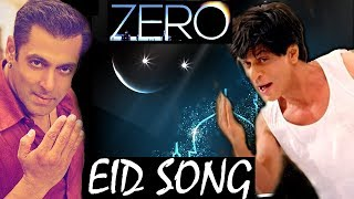 Zero Song Teaser : Shahrukh's Eid Gift to all Fans !
