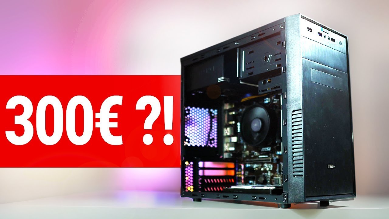 300 Euro Gaming Pc 2018 Ein Budget Monster Youtube