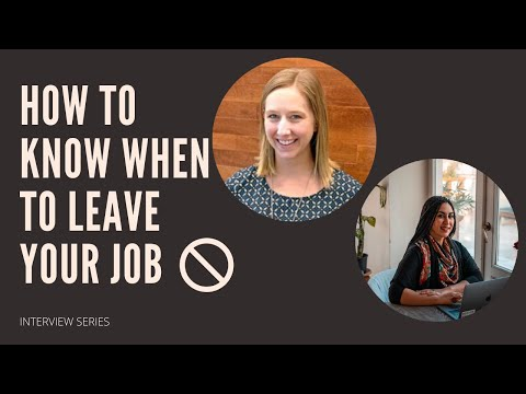 HOW TO KNOW WHEN TO LEAVE YOUR JOB
