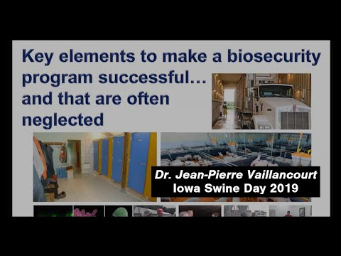 Biosecurity Measures That Are Often Neglected - Jean-Pierre Vaillancourt - Iowa Swine Day 2019