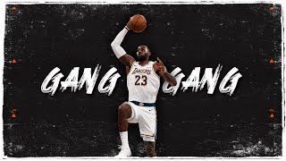 "LeBron James Mix - ""GANG GANG"""