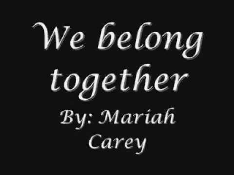 Mariah Carey   We belong together lyrics