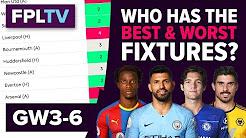 Who Has The Best Fixtures? | Gameweek 3-6 | FPL FIXTURE WATCH | Fantasy Premier League