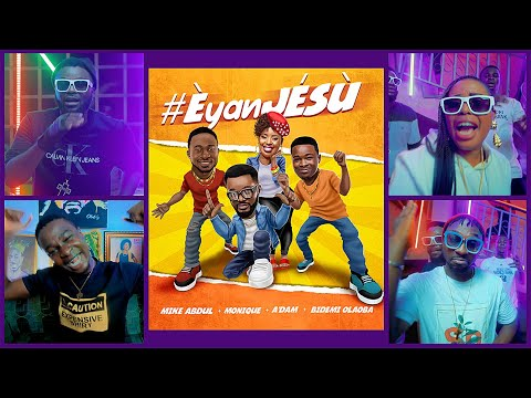 VIDEO: Mike Abdul – Èyan JÉSÙ ft. Monique , A'Dam & Bidemi Olaoba