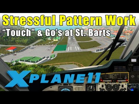 """X-Plane 11: Pattern work at St. Bart's...Truly """"touch"""" and go's!"""