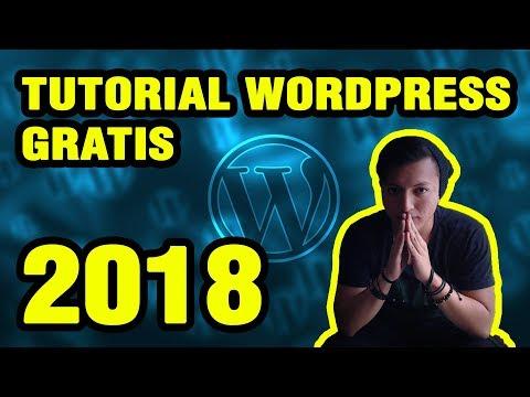 Tutorial Wordpress GRATIS COMPLETO en Español 2018 (Curso Gratuito) - CÓMO CREAR UNA PÁGINA WEB