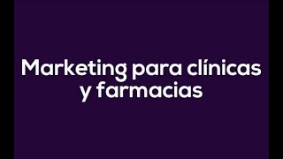 Cómo promocionar clínicas y farmacias con marketing digital #ONiUPTV