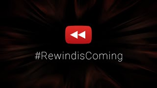 Get Ready for YouTube Rewind 2015 | #RewindisComing