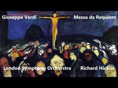 Giuseppe Verdi: Messa da Requiem - Crider, Hatziano, Sadé, Lloyd, LSO, Richard Hickox (Audio video)