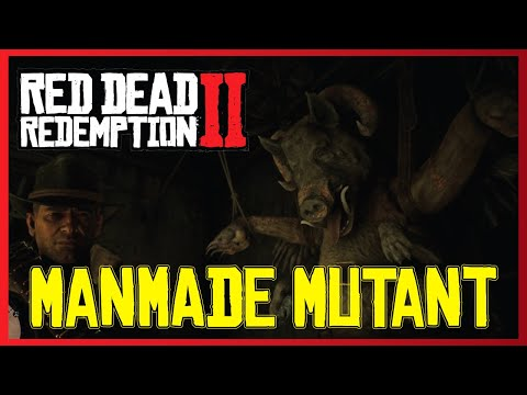 MANMADE MUTANT in Red Dead Redemption 2