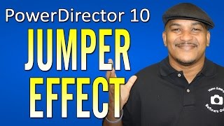 The Jumper Effect - CyberLink PowerDirector 10 Ultra