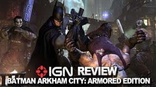 Batman Arkham City: Armored Edition  Video Review - IGN Reviews