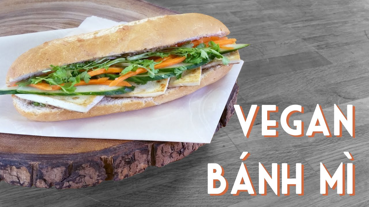 Banh Mi Chay Vegan Vietnamese Sandwich Recipe