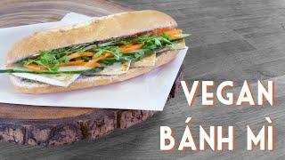 BÁNH MÌ CHAY | Vegan Vietnamese Sandwich Recipe