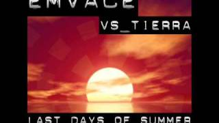 EmVace Vs. Tierra - Last Days of Summer (Groove-T Remix Cut) // DANCECLUSIVE //