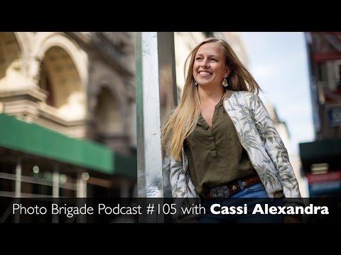 Cassi Alexandra - Photo Brigade Podcast #105