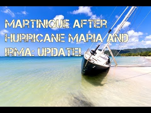 Martinique after Hurricane Maria and Irma UPDATE