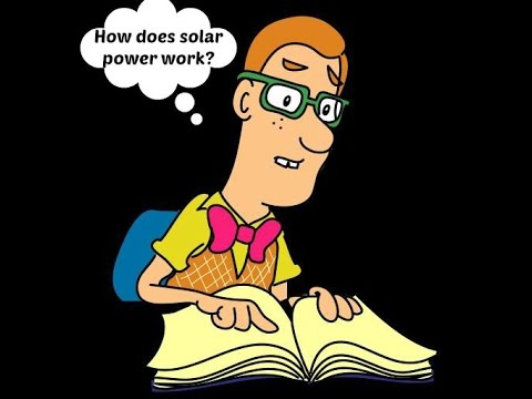 How does solar power work? Let us teach you in just a minute!