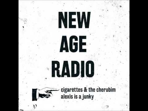 New Age Radio - Cigarettes & The Cherubim