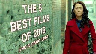 The 5 Best Films of 2016 I've Already Seen