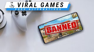 New Viral Games to Replace PUBG after India Ban!