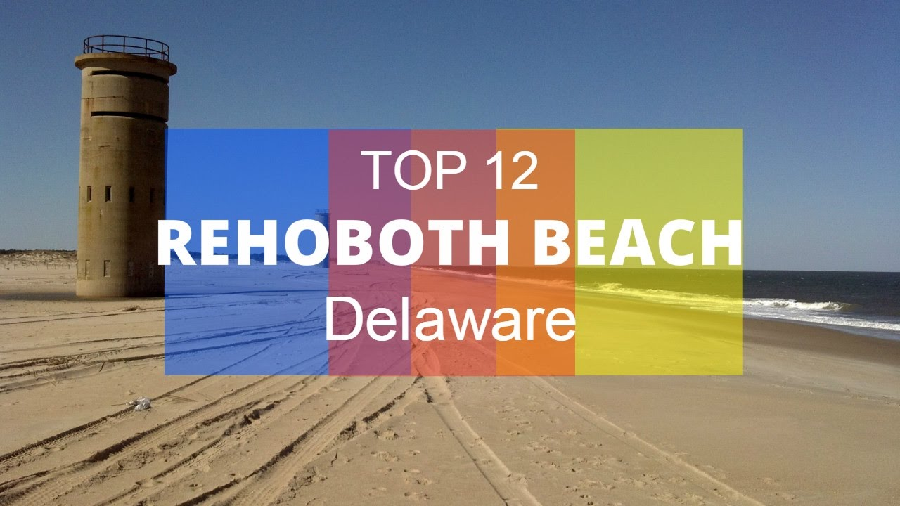 Best Tourist Attractions In Rehoboth Beach Delaware