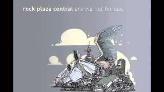 Rock Plaza Central - Are We Not Horses?