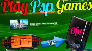 TUTO-PS3 | PSP Emulation - Play Downloaded PSP Games On OFW PS3 ! [NO JAILBREAK]