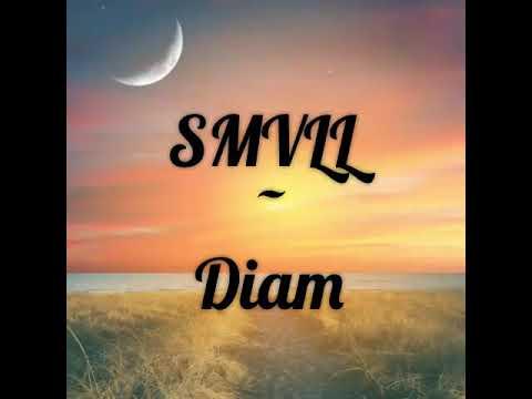 SMVLL -DIAM (VIDEO LYRIC)