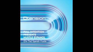 Full Intention Presents Hustle Espanol - Spanish Hustle (Gray and Pearn DT Mix)