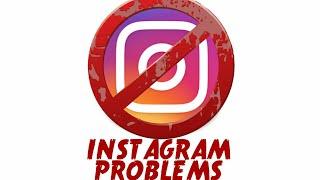 My Instagram Problems
