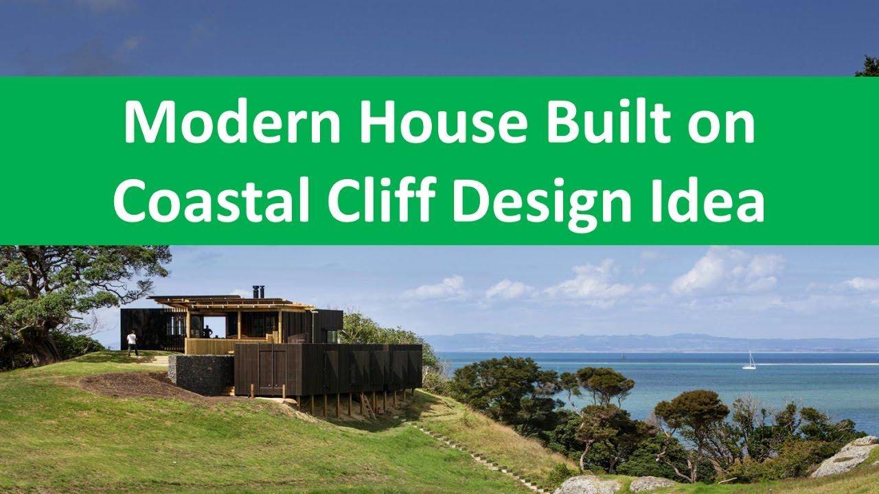 Modern House Built On Coastal Cliff Design Idea YouTube - Modern house on cliff