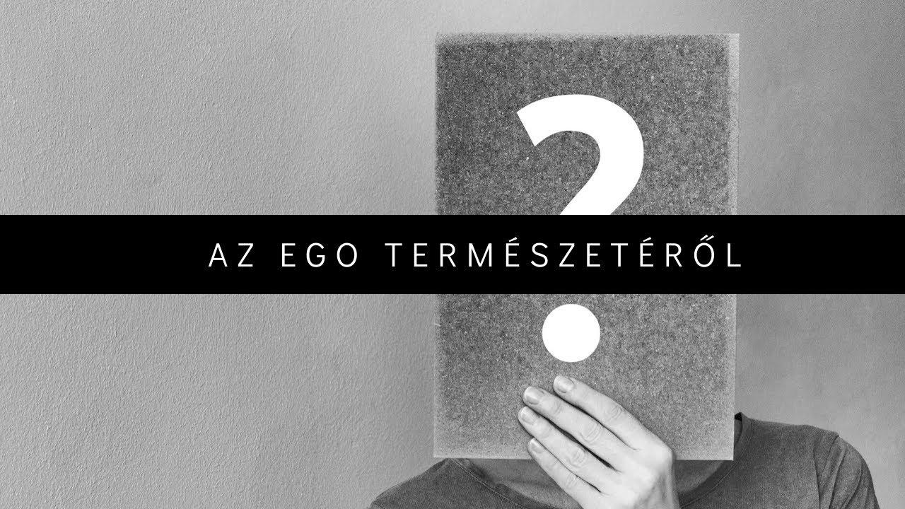 Az ego természetéről