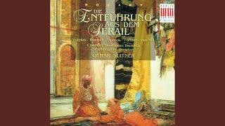Die Entfuhrung aus dem Serail (Abduction from the Seraglio) , K. 384: Act III: Romance: In...