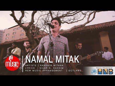 Namal Mitak (Street Version) - Randhir Witana